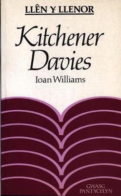 Llen y Llenor: Kitchener Davies (Paperback)
