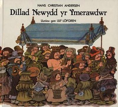 Dillad Newydd yr Ymerawdwr (Hardback)