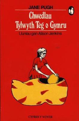 Cyfres y Wiwer: Chwedlau Tylwyth Teg o Gymru (Paperback)