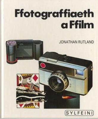 Cyfres Sylfeini: Ffotograffiaeth a Ffilm (Hardback)