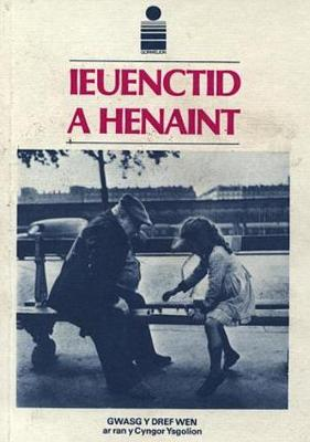 Cyfres Gorwelion: Ieuenctid a Henaint (Paperback)