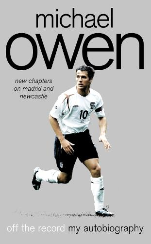 Michael Owen: Off the Record (Paperback)