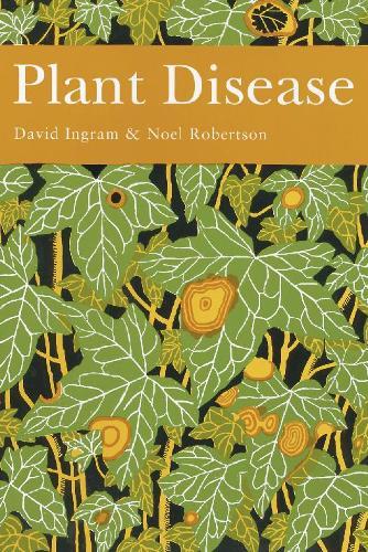 Plant Disease - Collins New Naturalist Library 85 (Hardback)