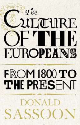 The Culture of the Europeans (Hardback)