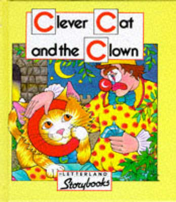 Clever Cat and the Clown - Letterland S. (Hardback)