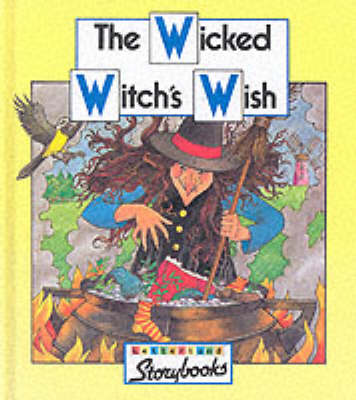 Wicked Witch's Wish - Letterland S. (Hardback)