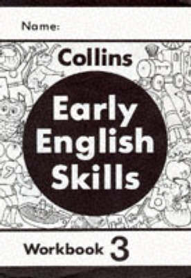 Early English Skills: Workbook No. 3 - Early English Skills S (Paperback)