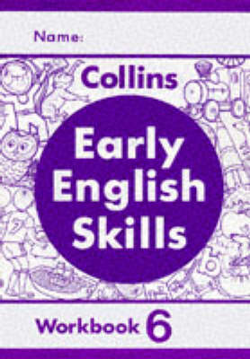 Early English Skills: Workbook No. 6 - Early English Skills S (Paperback)