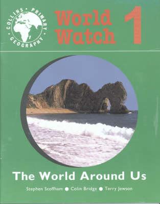 World Watch: World Around Us Bk. 1 (Paperback)