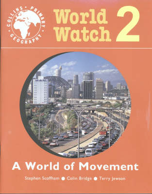 World Watch: Pupil Book No. 2: World Of Movement (Paperback)