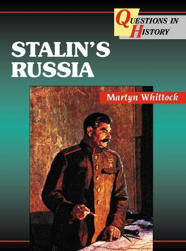 Stalin's Russia - Questions in History (Paperback)
