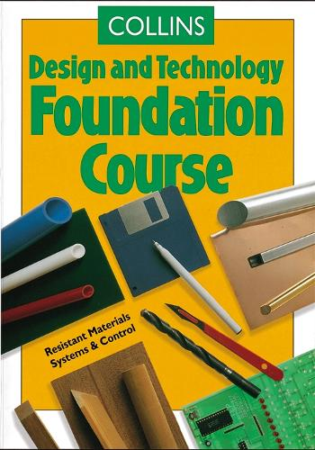 Foundation Course - Collins Design and Technology (Paperback)