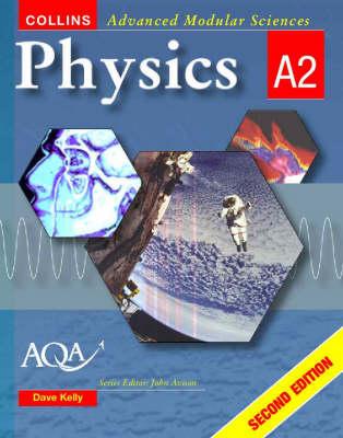Physics A2 - Collins Advanced Modular Sciences (Paperback)