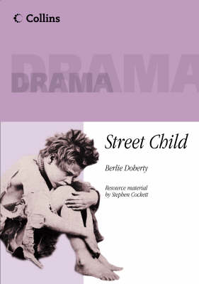 Street Child: Playscript - Collins Drama (Paperback)