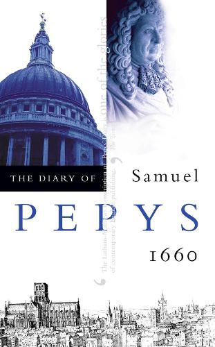 The Diary of Samuel Pepys: Volume I - 1660 (Paperback)