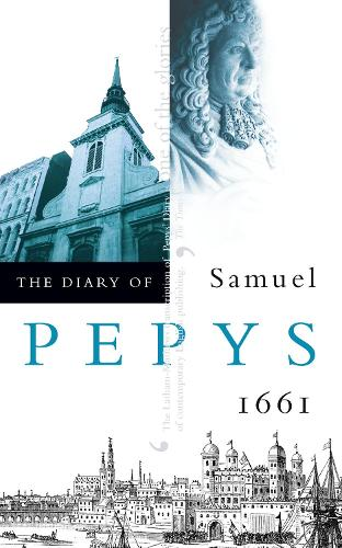 The Diary of Samuel Pepys: Volume II - 1661 (Paperback)