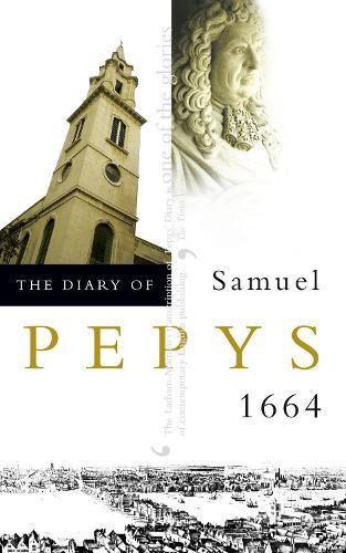 The Diary of Samuel Pepys: Volume V - 1664 (Paperback)
