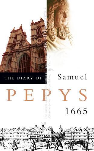 The Diary of Samuel Pepys: Volume vi - 1665 (Paperback)