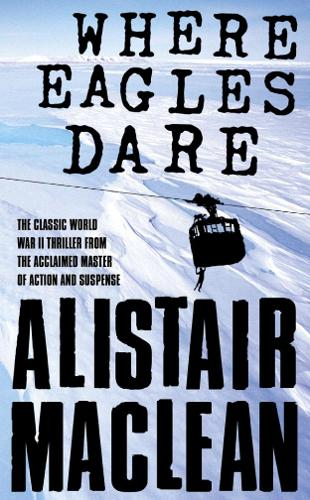 Where Eagles Dare (Paperback)