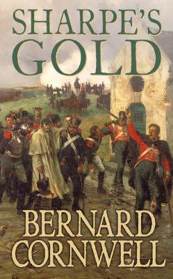 Sharpe's Gold: The Destruction of Almeida, August 1810 - The Sharpe Series 9 (Paperback)