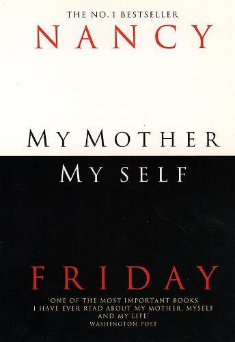 My Mother, Myself (Paperback)