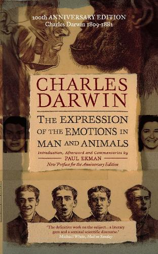 The Expression of the Emotions in Man and Animals (Paperback)