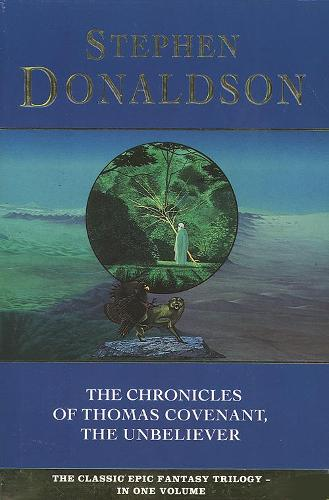 The Chronicles of Thomas Covenant, the Unbeliever - The Chronicles of Thomas Covenant 5 (Paperback)