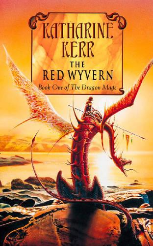 The Red Wyvern: Book One of the Dragon Mage (Paperback)