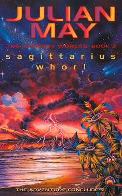 Sagittarius Whorl: The Rampart Worlds: Book 3 (Paperback)
