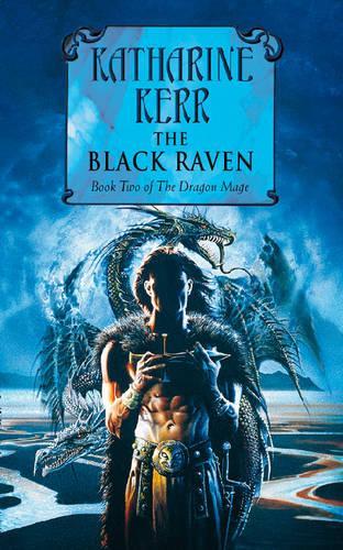 The The Dragon Mage: The Black Raven Black Raven Bk. 2 (Paperback)