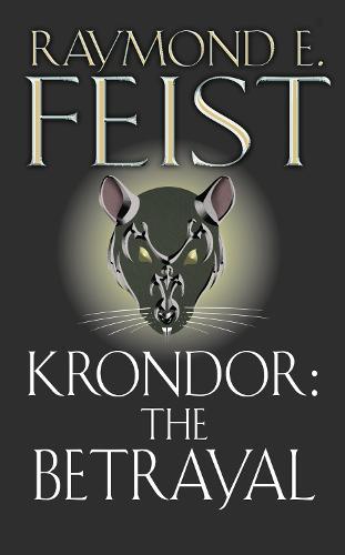 Krondor: The Betrayal - The Riftwar Legacy 1 (Paperback)