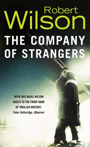 The Company of Strangers (Paperback)
