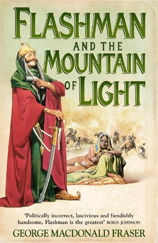 Flashman and the Mountain of Light - The Flashman Papers Book 4 (Paperback)