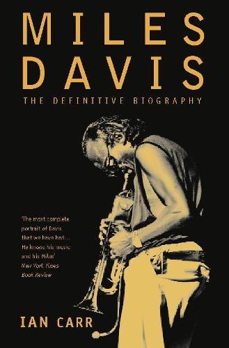 Miles Davis: The Definitive Biography (Paperback)