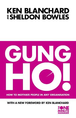 Gung Ho! - The One Minute Manager (Paperback)
