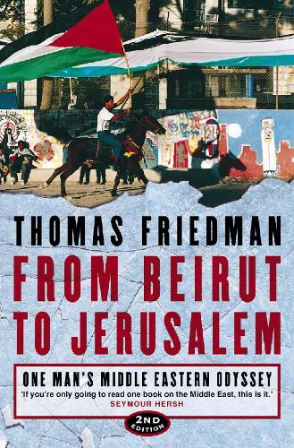 From Beirut to Jerusalem: One Man's Middle Eastern Odyssey (Paperback)