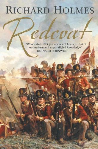 Redcoat: The British Soldier in the Age of Horse and Musket (Paperback)
