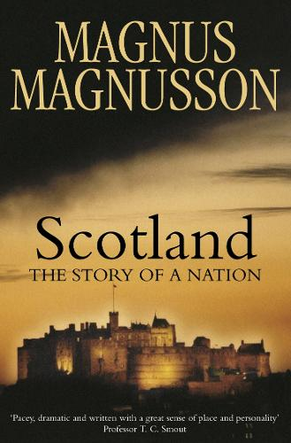 Scotland: The Story of a Nation (Paperback)
