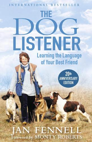 The Dog Listener: Learning the Language of Your Best Friend (Paperback)