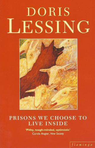 Prisons We Choose to Live Inside (Paperback)