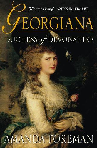 Georgiana, Duchess of Devonshire (Paperback)