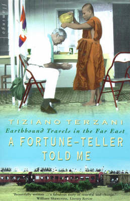 A Fortune-Teller Told Me (Paperback)