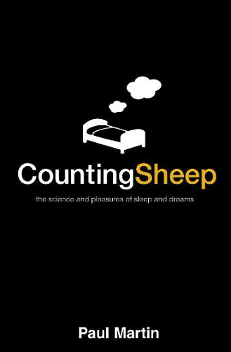 Counting Sheep: The Science and Pleasures of Sleep and Dreams (Paperback)