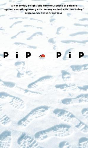 Pip Pip: A Sideways Look at Time (Paperback)