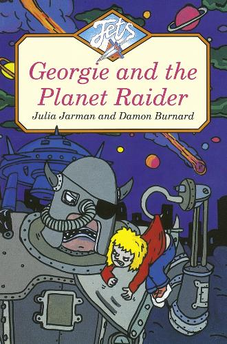 GEORGIE AND THE PLANET RAIDER - Jets (Paperback)