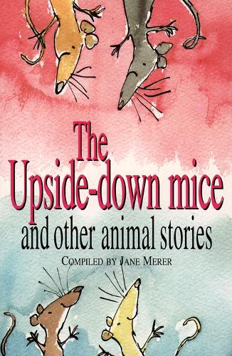 The Upside-down Mice and Other Animal Stories (Paperback)