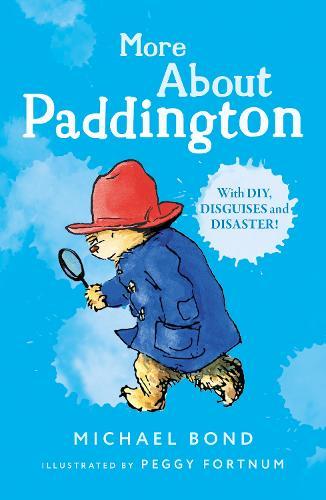 More About Paddington (Paperback)