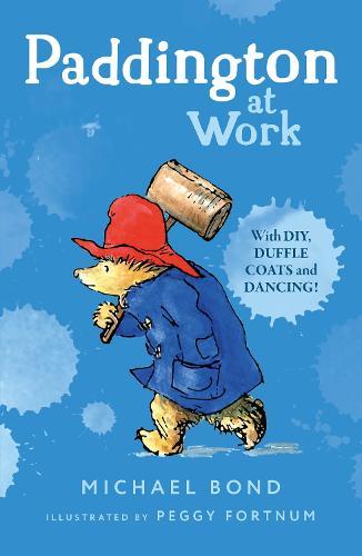 Paddington at Work (Paperback)