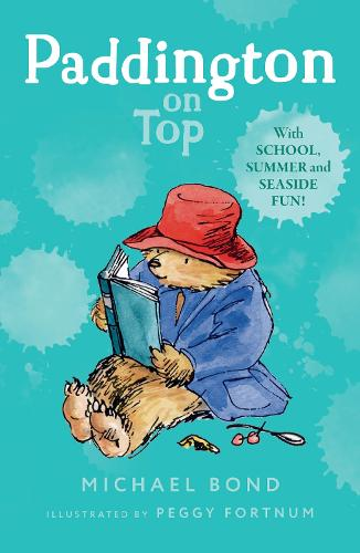 Paddington on Top (Paperback)