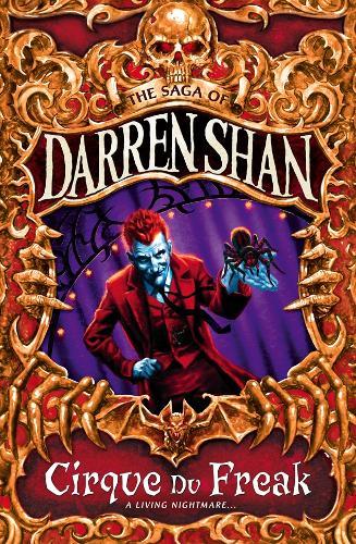 Cirque Du Freak - The Saga of Darren Shan 1 (Paperback)